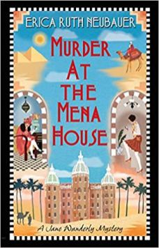 murder at the mena house by erica ruth neubauer