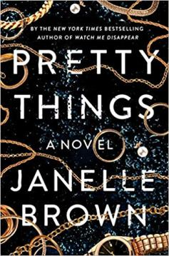 pretty things by janelle brown
