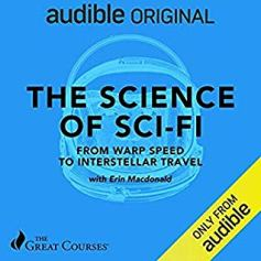 science of sci fi by erin macdonald audio