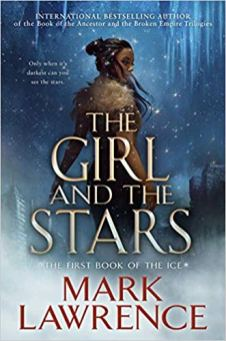 girl and the stars by mark lawrence