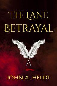 lane betrayal by john a heldt