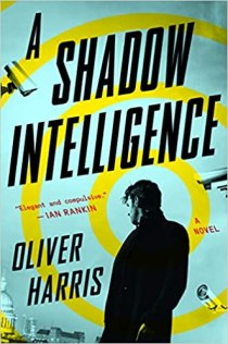 shadow intelligence by oliver harris