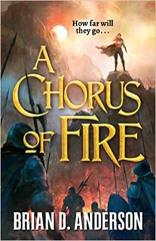 chorus of fire by brian d anderson