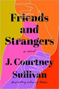 friends and strangers by j courtney sullivan