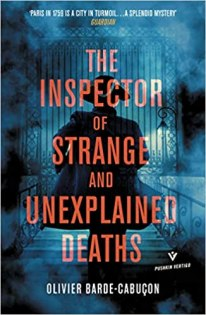 inspector of strange and unexplained deaths by olivier barde cabuson