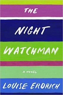 night watchman by louise erdrich
