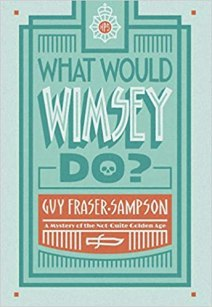 what would wimsey do by guy fraser sampson