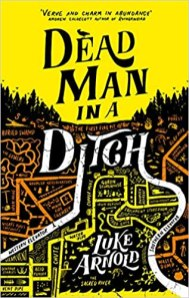 dead man in a ditch by luke arnold