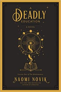 deadly education by naomi novik