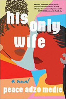 his only wife by peace adzo medie