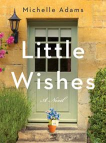 little wishes by michelle adams
