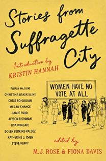 stories from suffragette city edited by mj rose and fiona davis