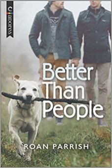 better than people by roan parrish
