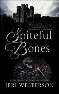 spiteful bones by jeri westerson