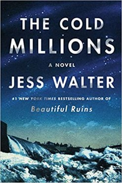 cold millions by jess walter