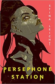 persephone station by stina leicht