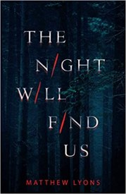 night will find us by matthew lyons