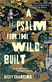 psalm for the wild built by becky chambers