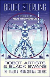 robot artists and black swans by bruce sterling