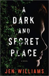 dark and secret place by jen williams