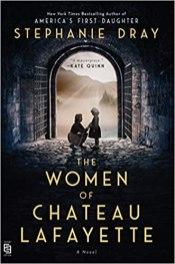 women of chateau lafayette by stephanie dray