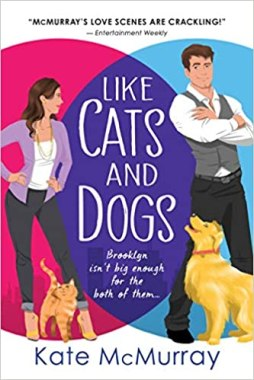 like cats and dogs by kate mcmurray