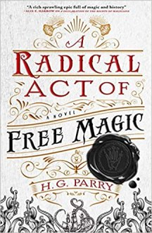 radical act of free magic by hg parry