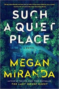 such a quiet place by megan miranda