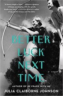 better luck next time by julia claiborne johnson