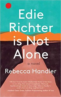 edie richter is not alone by rebecca handler