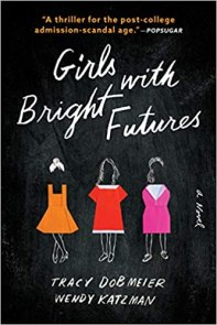 girls with bright futures by tracy dobmeier and wendy katzman