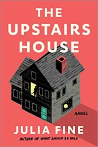 upstairs house by julia fine