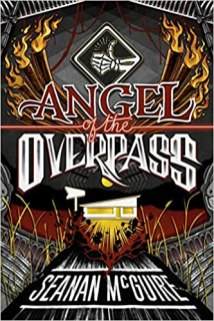 angel of the overpass by seanan mcguire