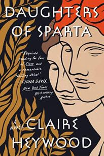 daughters of sparta by claire heywood