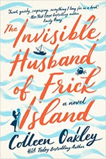 invisible husband of frick island by colleen oakley