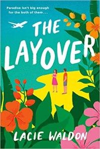 layover by lacie waldon