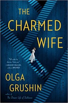 charmed wife by olga grushin