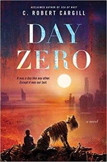 day zero by c robert cargill