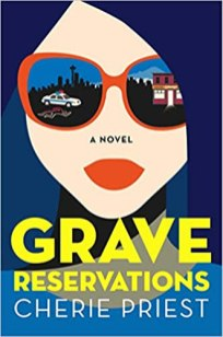 grave reservations by cherie priest