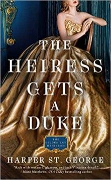 heiress gets a duke by harper st george