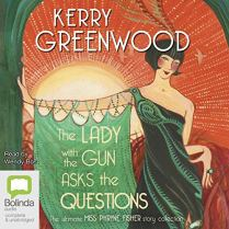 lady with the gun asks the questions by kerry greenwood