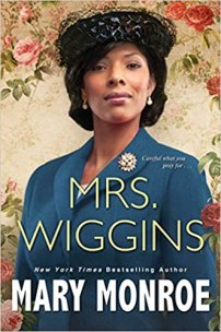 mrs wiggins by mary monroe