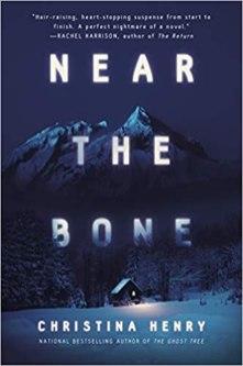 near the bone by christina henry