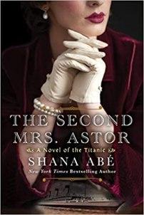 second mrs astor by shana abe