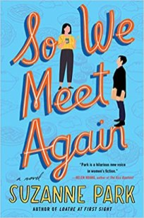 so we meet again by suzanne park