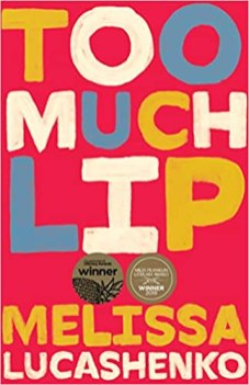 too much lip by melissa lucashenko