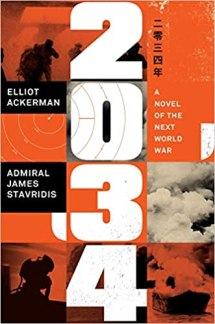 2034 by elliot ackerman and james stavridis