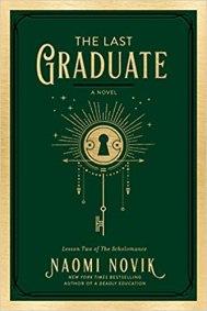 last graduate by naomi novik