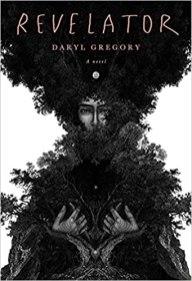 revelator by daryl gregory