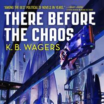 there before the chaos by kb wagers audio